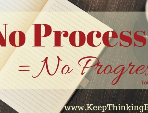 No Process = No Progress: 3 Leadership Questions For You